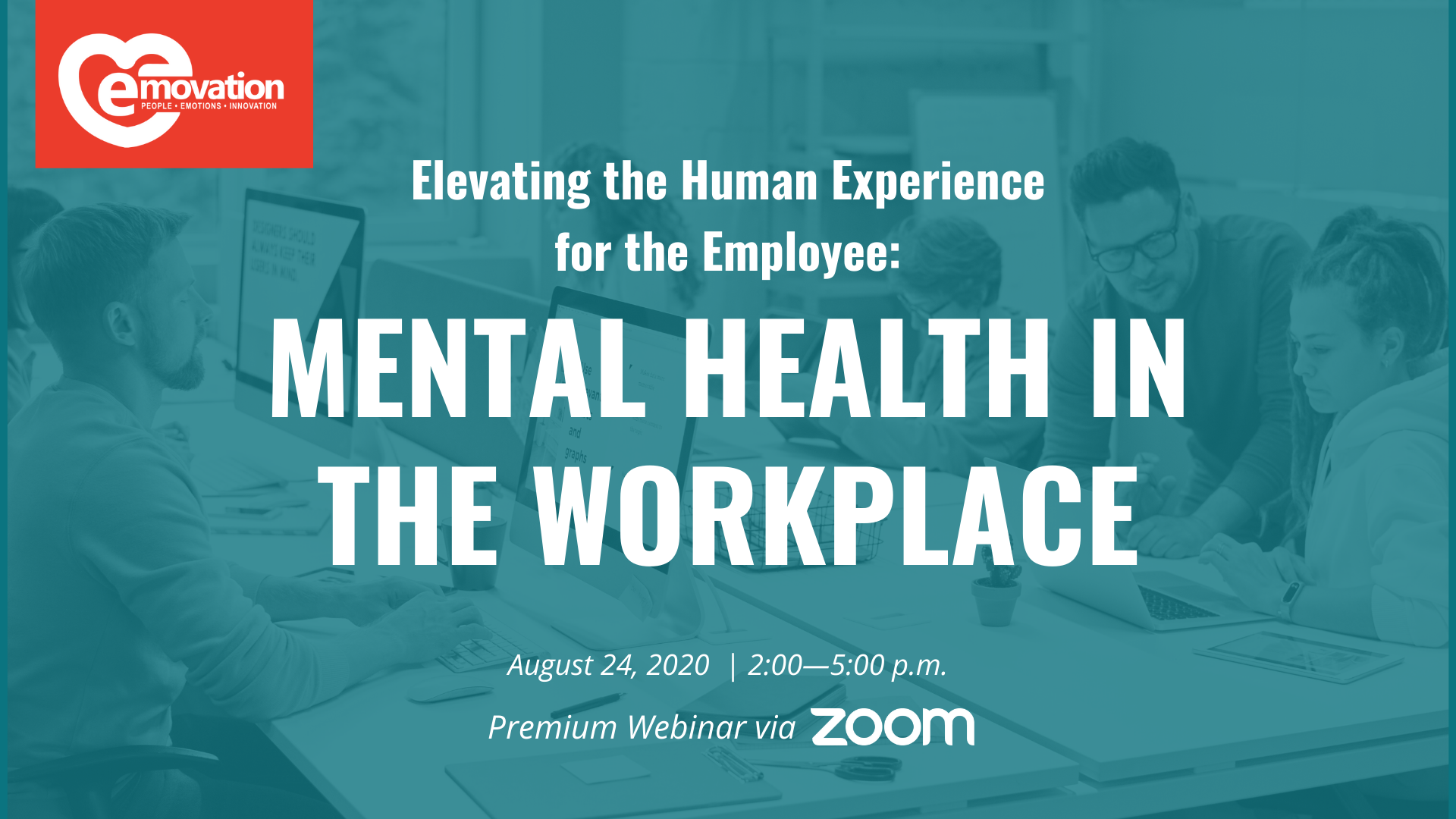 Elevate the Human Experience for the Employee: Mental Health in the Workplace